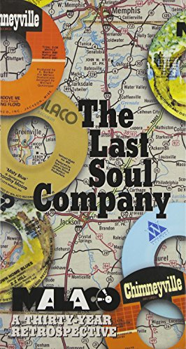 The Last Soul Company: Malaco, A Thirty Year Retrospective