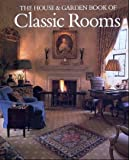 House And Garden Book Classic Rooms 画像