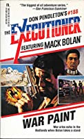 War Paint (The Executioner #188) (Mack Bolan: the Executioner)