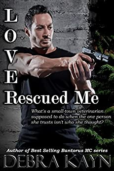 Love Rescued Me by [Kayn, Debra]