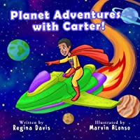 Planet Adventures With Carter!