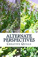 Alternate Perspectives: Tales from a Non-Human Perspective
