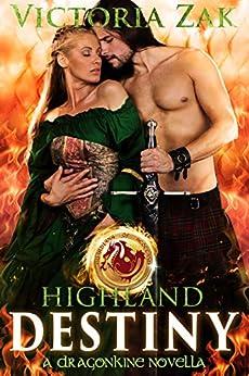 Highland Destiny: A Guardians of Scotland Novella by [Zak, Victoria]