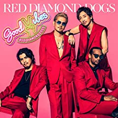 RED DIAMOND DOGS「GOOD VIBES」のジャケット画像