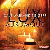 Lux Aurumque (Dig)