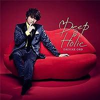 【Amazon.co.jp限定】Deep & Holic(通常盤) (L判ブロマイド付)