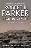 Death in Paradise by Robert B Parker(2014-05-29)