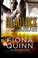 Deadlock (Uncommon Enemies: An Iniquus Romantic Suspense Mystery Thriller)