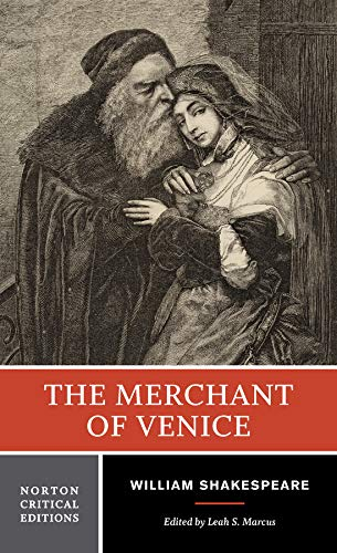 Download William Shakespeare The Merchant of Venice: Authoritative TExt Sources and Contexts, criticism, Rewritings and Approriations (Norton Critical Editions) 0393925293