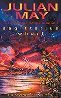 Sagittarius Whorl: The Rampart Worlds: Book 3