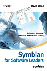 Symbian for Software Leaders: Principles of Successful Smartphone Development Projects (Symbian Press Book 9) Kindle Edition