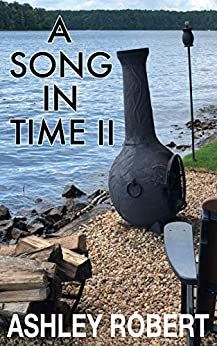 A Song In Time II by [Robert, Ashley]