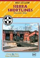 Sierra Shortlines: Vol. 1 [DVD]