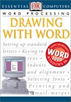Drawing With Word (Essential Computers)