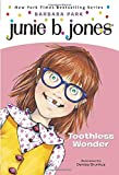 Junie B, First Grader: Toothless Wonder