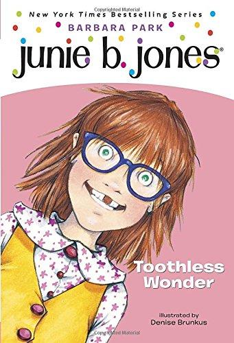 Junie B., First Grader: Toothless Wonderの詳細を見る