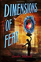 Dimensions of Fear