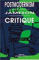Postmodernism Jameson Critique (Post Modern Positions Series)
