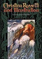 Christina Rossetti and Illustration: A Publishing History