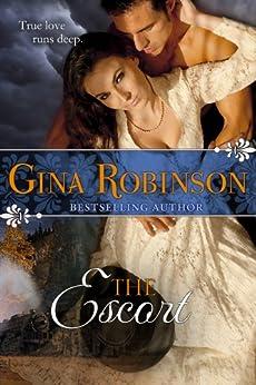 [Robinson, Gina]のThe Escort (English Edition)