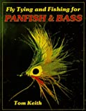 Fly Tying and Fishing for Panfish and Bass 画像