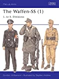 The Waffen-SS (1): 1. to 5. Divisions (Men-at-Arms)