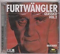 Bruckner: Symphonies Nos. 8 & 9 by Furtwangler