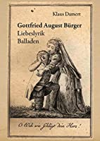 Gottfried August Buerger: Liebeslyrik Balladen