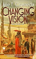 Changing Vision (Web Shifters)
