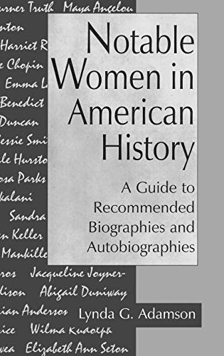 Download Notable Women in American History: A Guide to Recommended Biographies and Autobiographies 0313295840