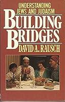 Building Bridges: Understanding Jews and Judaism