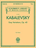Easy Variations, Op. 40 (Schirmer's Library of Musical Classics)
