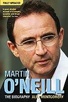 Martin O'Neill: The Biography