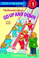 The Berenstain Bears Go Up and Down (Step into Reading)