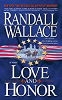 Love and Honor: A Novel