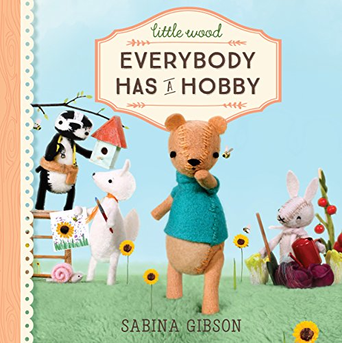 Little Wood: Everybody Has a Hobby (English Edition)