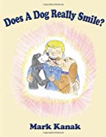 Does a Dog Really Smile?