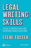 Legal writing skills, 5th edition: A guide to writing essays and answering problem questions