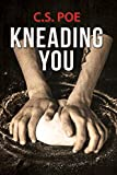 Kneading You (English Edition)