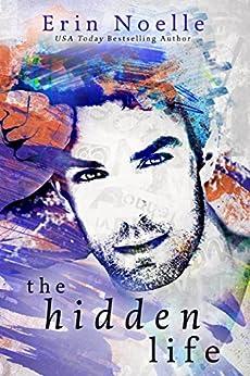 The Hidden Life by [Noelle, Erin]