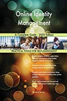Online Identity Management A Complete Guide - 2020 Edition