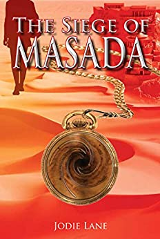 The Siege of Masada (Turning Points Book 1) by [Lane, Jodie]