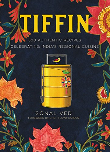 Tiffin: 500 Authentic Recipes ...