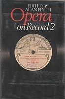 Opera on Record 2