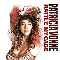 Rattle My Cage by Patricia Vonne