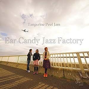 Tangerine Peel Jam ~Complete~