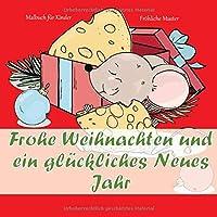 Frohe Weihnachten und ein glueckliches Neues Jahr - Malbuch fuer Kinder - Froehliche Muster (Neues Jahr 2020!)