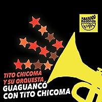 Guaguanco Con Tito Chicoma [Analog]