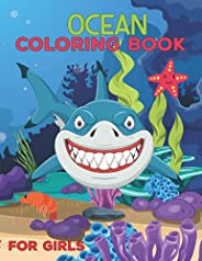 Ocean Coloring Book For Girls: Perfect Gift For Boys & Girls, Ocean Coloring Book for Girls, Gift for Ocea