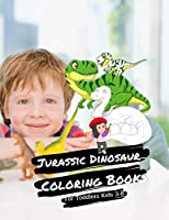 Jurassic Dinosaur Coloring Books For Toddlers Kids 3-8: Dino Colouring Book For Kids Boys & Girls & Teen With 100 Adorable Dinosaur Pages To Colour Vol 5